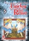 Under The Rose Vol. 5
