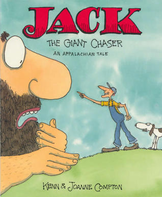 Jack the Giant Chaser: An Appalachian Tale