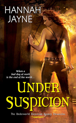Under Suspicion (Underworld Detection Agency, #3)