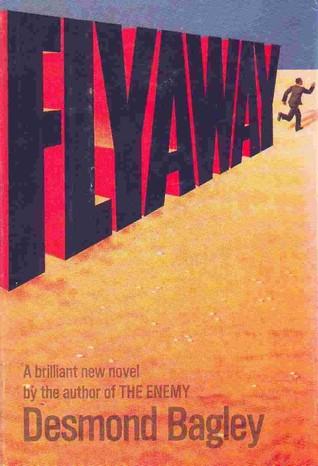 Flyaway by Desmond Bagley
