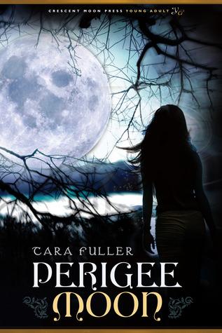 Perigee Moon by Tara A. Fuller
