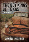 Boy Kings of Texas by Domingo Martinez