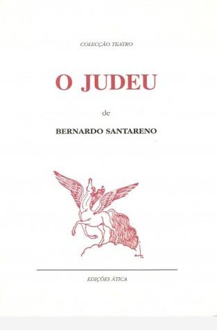 O Judeu by Bernardo Santareno