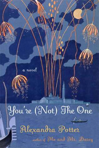 You're (Not) the One by Alexandra Potter