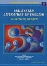 Malaysian Literature in English: A Critical Reader