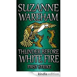 Thunder Before White Fire: First Strike