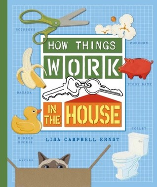 How Things Work: In the House