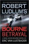 The Bourne Betrayal (Jason Bourne, #5)