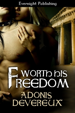 Worth His Freedom by Adonis Devereux