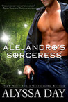 Alejandro's Sorceress (The Cardinal Witches, #1)