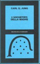 L'archetipo della madre 1938-1954