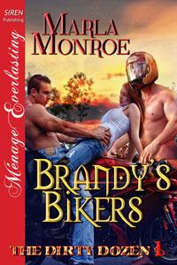 Brandys Bikers (The Dirty Dozen, #1)