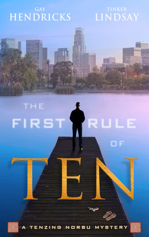 The First Rule of Ten (A Tenzing Norbu Mystery, #1)