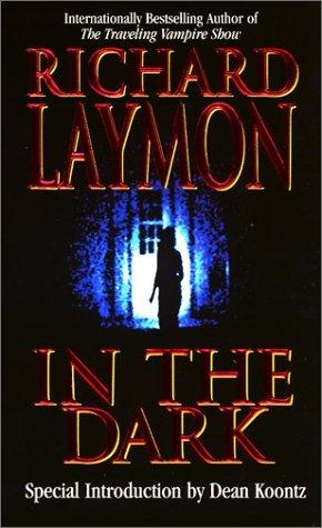 In the Dark by Richard Laymon