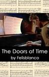 The Doors of Time by Felisblanco