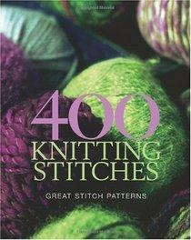400 Knitting Stitches: Great Stitch Patterns