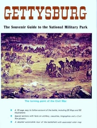 Gettysburg: A Souvenir Guide
