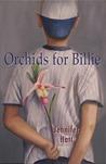 Orchids for Billie by Jennifer Hatt