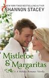 Mistletoe & Margaritas by Shannon Stacey