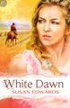 White Dawn (Leisure Historical Romance)