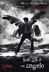 Sulle ali di un angelo by Becca Fitzpatrick