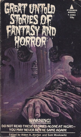 Great Untold Stories of Fantasy and Horror