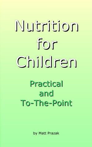 nutrition-for-children-practical-and-to-the-point-first-edition