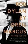 Bob Dylan by Greil Marcus