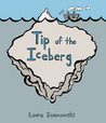 Tip of the Iceberg by Laura Szumowski