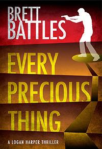 Every Precious Thing (Logan Harper, #2)