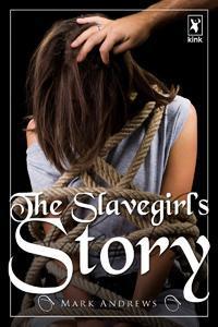 The Slavegirl's Story