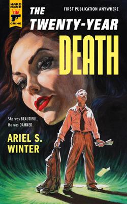 The Twenty-Year Death by Ariel S. Winter
