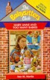 Mary Anne and Too Many Babies (The Babysitters Club, #52)