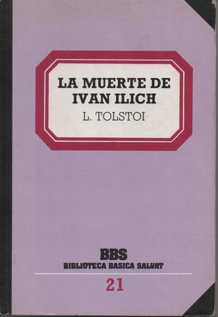La muerte de Ivan Ilich / El diablo / El padre Sergio