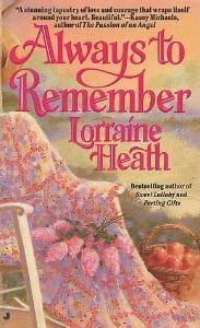 Always to Remember by Lorraine Heath