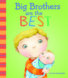 Big Brothers Are the Best by Fran Manushkin
