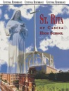 Centennial Remembrance 100 Years--And Counting: Saint Rita of Cascia High School 7740 South Western Avenue Chicago, Illinois 60620