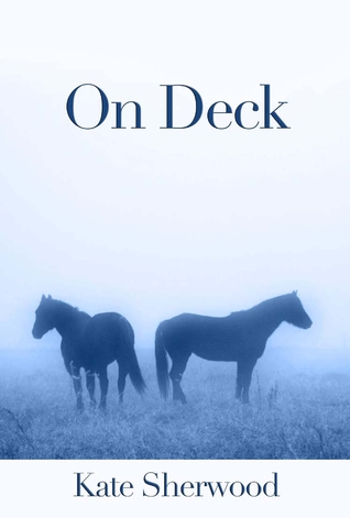 On Deck by Kate Sherwood