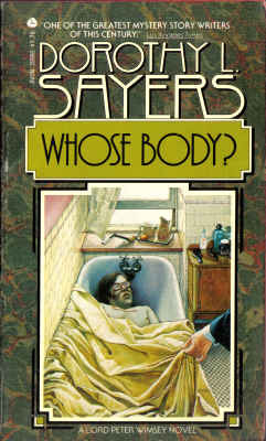 Whose Body? (Lord Peter Wimsey Mysteries, 1)(Lord Peter Wimsey 1) - Dorothy L. Sayers