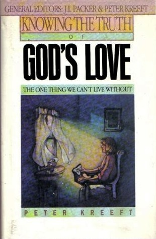 Knowing the Truth of God's Love: The One Thing We Can't Live Without
