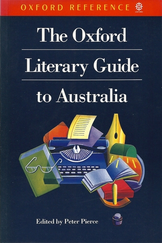 The Oxford Literary Guide to Australia