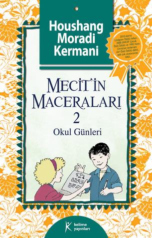 Mecit'in Maceraları 2 - Okul Günleri