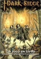 Dark Siege - Os Guerreiros do Fogo