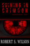 Shining in Crimson (Empire of Blood, #1)