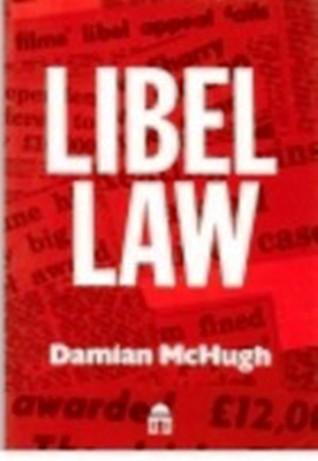 Libel Law: A Journalist's Handbook