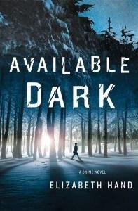 Available Dark (Cass Neary, #2)
