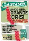 Viaggio nella grande crisi