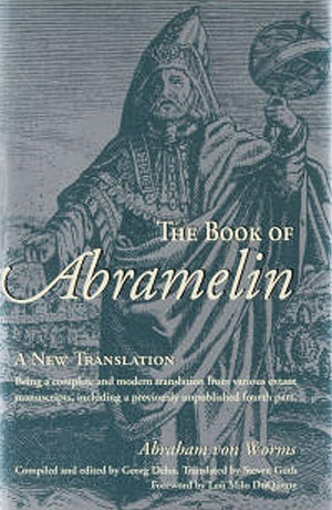 The Book of Abramelin by Abraham von Worms