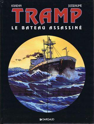Le bateau assassiné (Tramp #3)