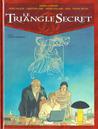 L'Infâme mensonge (Le triangle secret, #5)